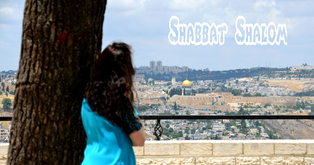 Shabbat shalom poster, looking at the Old city from Tayelet